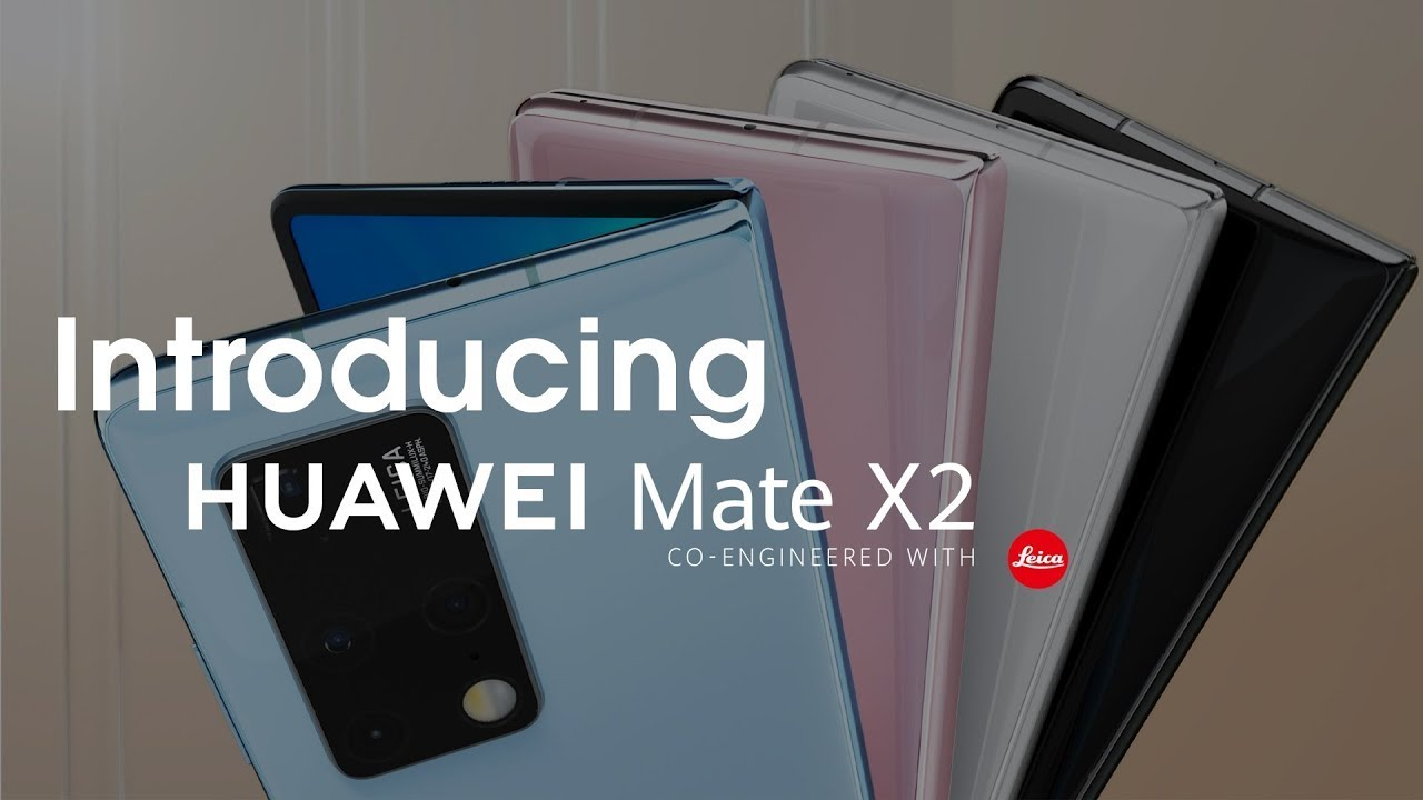 Introducing the HUAWEI Mate X2