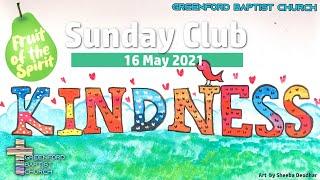 Greenford Baptist Church Sunday Club - 16 May 2021