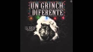 El Sica - Un Grinch Diferente (Tiraera Navidad)