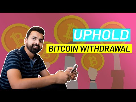 Uphold Bitcoin Withdrawal - Brave Publisher Program [Part 2]