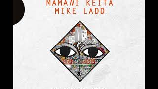 Dou Coula - Arat Kilo, Manani Keita, Mike Ladd