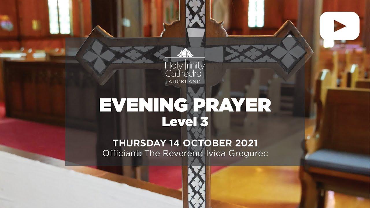 Evening Prayer - Thursday 14 October 2021