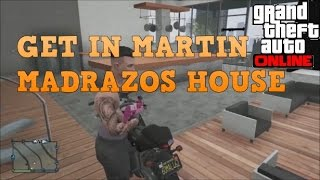 Gta v- how to ''get inside martins house'' *online* after patch 1.24/1.25