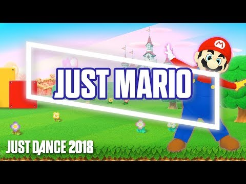 Just Dance 2018: Just Mario by Ubisoft Meets Nintendo | Official Track Gameplay [US]