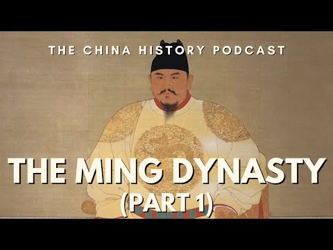 The Ming Dynasty Part 1 - The China History Podcast, presented by Laszlo Montgomery