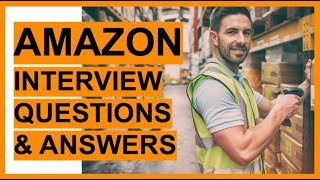 AMAZON Interview Questions And Answers! (How To PASS an Amazon Job Interview - Preparation TIPS!)