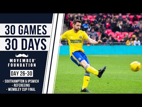 THE WEMBLEY FINALE! - #30GAMES30DAYS EP7