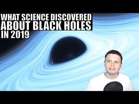 Black Hole Discoveries and Experiments of 2019 - 2 Hour Compilation