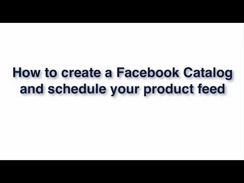 How to create a Facebook catalog in Business Manager 2018 edition