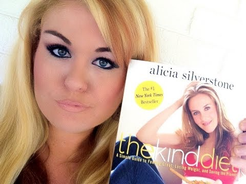 The Kind Diet by Alicia Silverstone [book review]