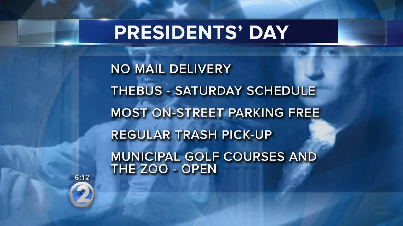Here's what is open and closed on Presidents Day