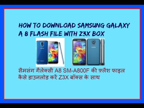 HOW TO DOWNLOAD SAMSUNG GALAXY A8 SM-A 800F FLASH FILE