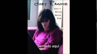 Joey Ramone - Waiting For That Railroad To Go Home (Subtitulada en Español)