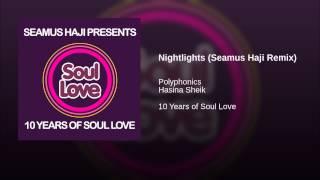 Nightlights (Seamus Haji Remix)