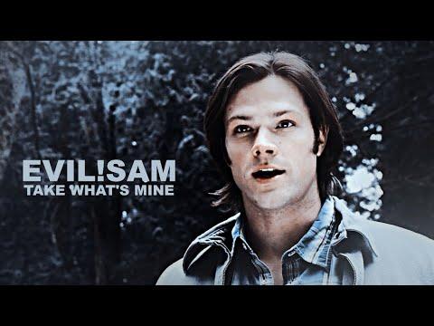 Evil!Sam   Take What's Mine [Part I, AU]