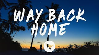 Gambar cover SHAUN feat. Conor Maynard - Way Back Home (Lyrics) Sam Feldt Edit