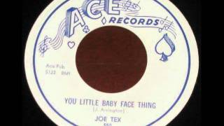 Joe Tex   You Little Baby Face Thing