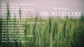 THE BATTLE CRY IS VICTORY Country Gospel Songs, Mix - Latest Albums By Lifebreakthrough