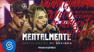Naiara Azevedo - Mentalmente part. MC Kevinho (DVD Contraste) thumbnail