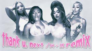 Thank U, Next / 34 + 35   Remix Ver...