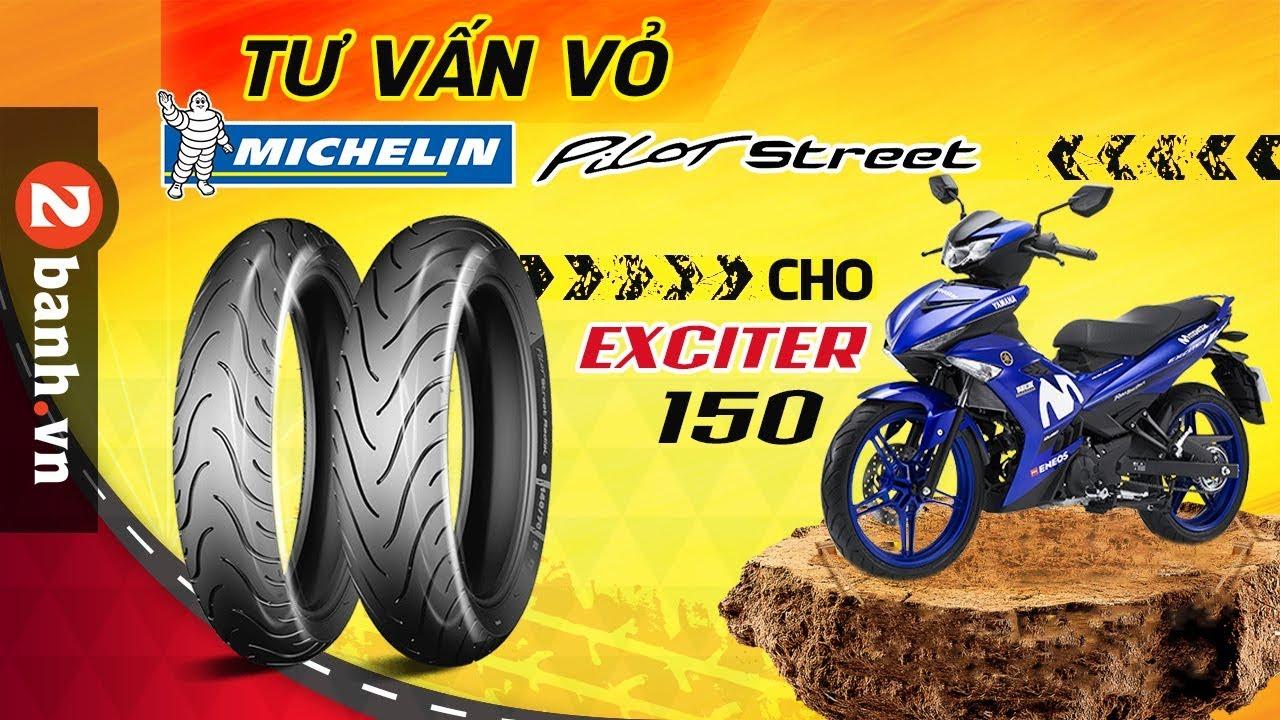 Vỏ Michelin Pilot Street cho Exciter 150. Lựa chọn sao cho phù hợp?