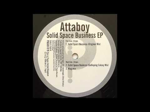 Attaboy - Solid Space Business (Original Mix)
