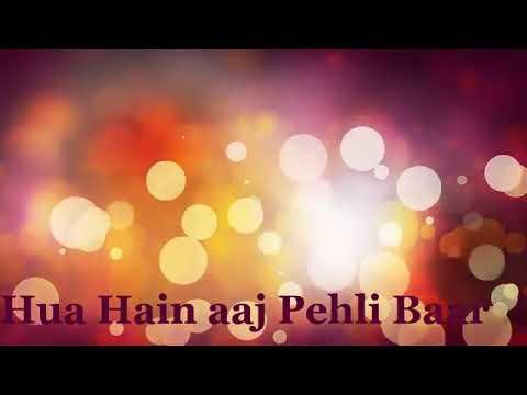 হুয়া হে আজ পেহেলি বার thumbnail