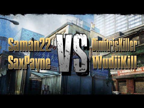 1v1 Tournament - Q2 RD5 - Saman22 vs DimitrisKiller & SaxPayne vs WudiIkill