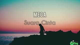 Mega — Suara Cinta