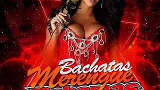 Bachatas En Version Merengue Al Estilo De Bahamas Night Deejay Javier