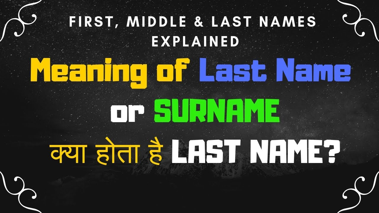 First Name Middle Name and Last Name Meaning in Hindi