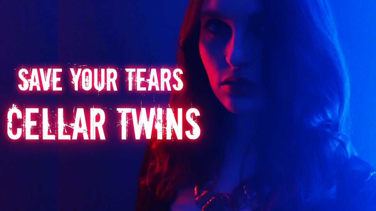 Save your Tears - Rock cover by Cellar Twins