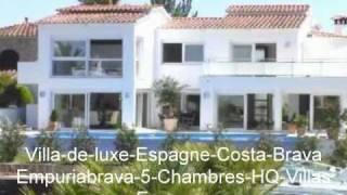 Empuriabrava Location de Luxe Villa Espagne 2011