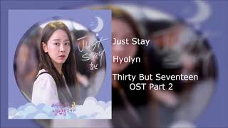 Download Hyolyn -  Just Stay Thirty But Seventeen OST Part 2 Instrumental Mp3