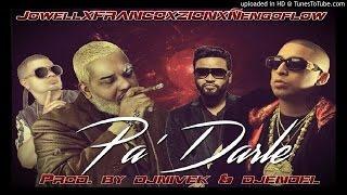 Jowell Ft. Franco, Zion & Ñengo Flow - Pa Darle (Mix)