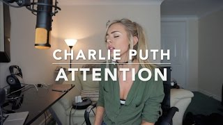 Charlie Puth - Attention | Cover Video