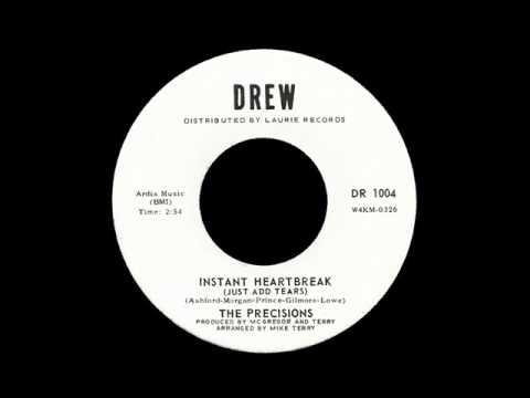 The Precisions - Instant Heartbreak (Just Add Tears)