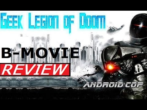 ANDROID COP ( 2014 Michael Jai White ) aka ROBOTIC COP B-Movie Review