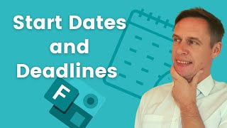 Set start date and deadlines in Microsoft Forms