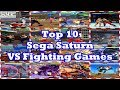 Top 10 Sega Saturn Fighting Games