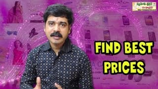 How to Find Best Prices for any Product?(While purchasing new products, if we have little bit patience we can get better deals and save few bucks. Nowadays online shopping in India becomes popular., 2013-03-12T07:38:43.000Z)