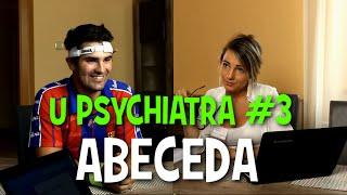 ABECEDA - U psychiatra #3   The Angels Family