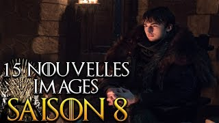 15 nouvelles images !!! Game of Thrones saison 8