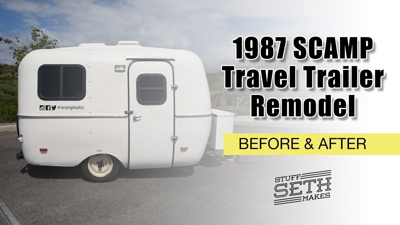 Before Amp After 1987 Scamp Travel Trailer Remodel