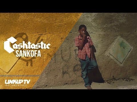 Cashh - Sankofa (Documentary) | @cashtasticmusic | Link Up TV
