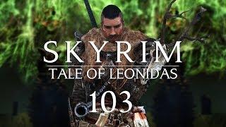 Let S Roleplay The Elder Scrolls V Skyrim Episode 103 March Of The Ash