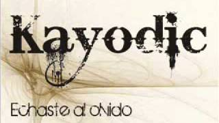 Echaste al Olvido - Kayodic