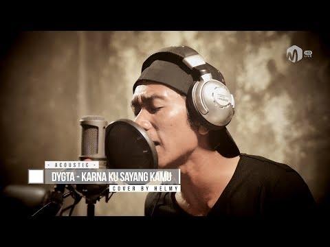Acoustic Music | Dygta - Karena Ku Sayang Kamu Cover by Helmy