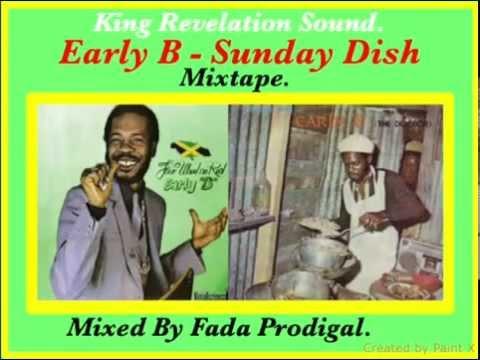 Early B Sunday Dish Mixtape. R.I.P. 1957- 1994.