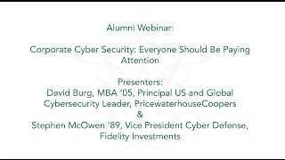 Alumni Webinar:  Corporate CyberSecurity